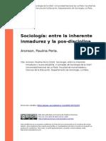 Aronson, Paulina Perla (2010). Sociologia Entre La Inherente Inmadurez y La Pos-disciplina