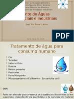 Tratamento de Águas de Uso Doméstico e Industrial