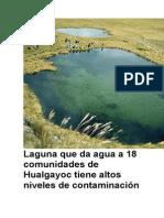 Laguna Que Da Agua a 18 Comunidades de Hualgayoc Tiene Altos Niveles de Contaminación y No Es Apta Para El Consumo Humano