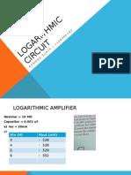 Logarithmic Circuit