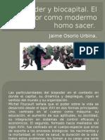 Biopoder y Biocapital. Jaime Osorio
