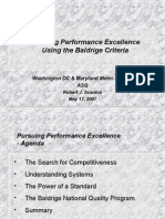 Persuing Performance Excellence Using the Baldrige Criteria