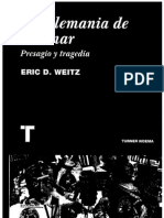 E. Weitz - La Alemania de Weimar
