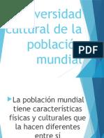 Diversidad Cultural de La Poblacion Mundial