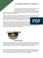 El Uso Del Cuenco, La Campana Tibetana Y La Tingsha En La Sanacion