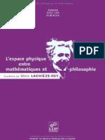 Marc Lachièze-Rey - Lespace Physique Entre Mathématiques Et Philosophie