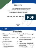 Projeto Instalação e Comunicação CD 600 SMAR