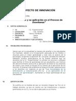 Proyecto de Innovación Las Tics y Su Aplicacion en El Proceso de Enseñanza