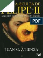 La cara oculta de Felipe II - Juan Garcia Atienza.pdf