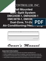 HEAT CONTROLLER Wall Mounted Mini - Split System DMC24DB-1, DMH24DB-1 DMC36TB-1, DMH36TB-1 Dual-Zone, Tri-Zone Air Conditioning / Heat Pump