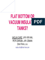 Flat Bottom or Vacuum Insulated Tanks