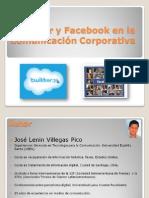 Twitter y Facebook en La Comunicación Corporativa