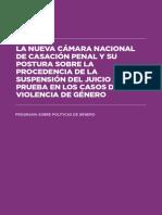 La nueva Cámara de Casación Penal y su postura sobre la procedencia de la Suspención del Juicio a Prueba en los casos de Violencia de Género