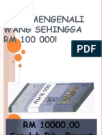 Mari Mengenali Wang Sehingga RM 100 000!