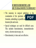 Role of Histochemistry and Immunohistory in Diagnostic Patho