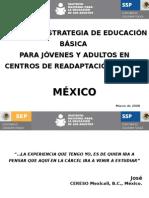 EducaciMODELO Y ESTRATEGIA DE EDUCACIÓN BÁSICA
