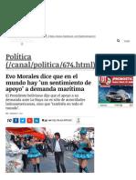 Evo Morales dice que en el mundo hay 'un sentimiento de apoyo' a demanda marítima _ Política _ LA TERCERA