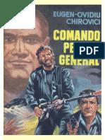 Eugen-Ovidiu Chirovici - Comando Pentru General