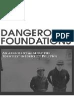 Dangerous Foundations