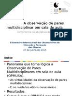 Observação Multidisciplinar Como Modo Colaborativo de Supervisão Pedagógica