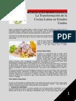 Desde la Gran Manzana de New York a la ciudad del Sol de Miami La Transformación de la Cocina Latina en Estados Unidos