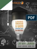 """""""Financiamiento educativo y gasto social en Venezuela"""" de Luis Bravo Jáuregui"""