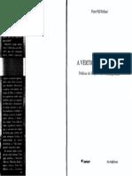 PELBART, Peter Pal. Vertigem Por Um Fio - Políticas Da Subjetividade Contemporânea