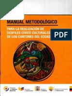 Manual Metodológico Para La Realización de Desfiles Cívico Culturales de Los Cantones Del Ecuador