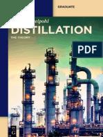 Distillation the Theory