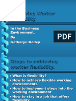 Achieving Worker Flexibility Katharyn Kelley