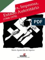AQUINO, Maria Aparecido - Censura, imprensa, Estado democrático (1968-1978)