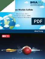 DMA 2013 When Worlds Collide