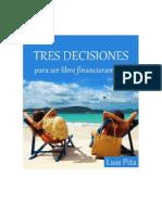 Tres Decisiones - Luis Pita