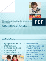 Cognitive Changes MIDDLE CHILDHOOD