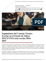 Seguimiento Del Consejo Técnico Escolar en El Estado de Jalisco DOCENTES Ciclo Escolar 2014-2015 _ Dirección General de Evaluación Educativa
