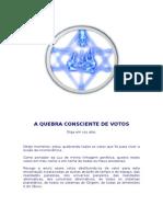 A+QUEBRA+CONSCIENTE+DE+VOTOS+PARA+FAZER+PELA+MANHÃ.docx