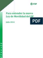Para Entender La Nueva Ley de Movilidad Del DF