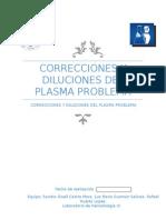 Correcciones y Diluciones Del Plasma Problema