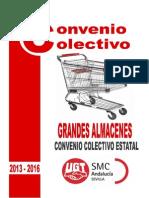 C.C. Grandes Almacenes (2013-2016)