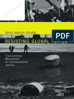 David Naguib Pellow-Resisting Global Toxics_ Transnational Movements for Environmental Justice (Urban and Industrial Environments) (2007)