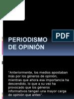 Periodismo de Opinión (1)