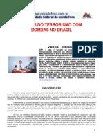 Riscos do Terrorismo com Bombas no Brasil