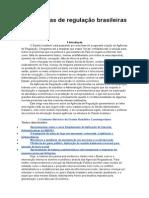 As Agências de Regulação Brasileiras