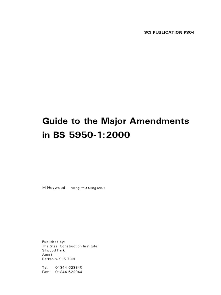 SCI - 2001 - P304 - Guide to the Major Amendments in BS 5950-1-2000 ...