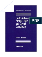 Birkhauser Press - Finite Automata, Formal Logic, And Circuit Complexity, Straubing H., 237s - 19