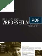 Vredeseilanden Activiteitenverslag 2006