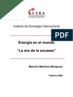 Energía en El Mundo. La Era de La Escasez. Marcelo Martínez Mosquera