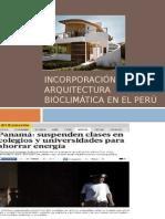Incorporación de La Arquitectura Bioclimática en El Perú