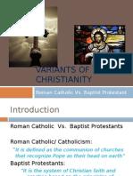 Catholic vs. Protestant