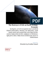 Destroyer of Life on Earth Ecology Economy
